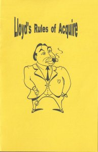 Lloyd's Rules of ACQUIRE: Fits every version of ACQUIRE